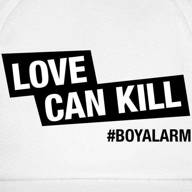 LOVE CAN KILL - Baseball Cap