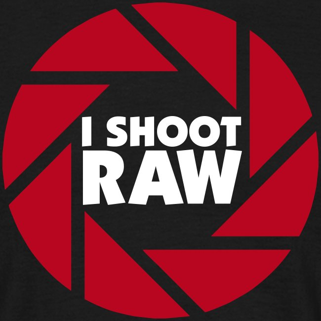 I shoot RAW 2