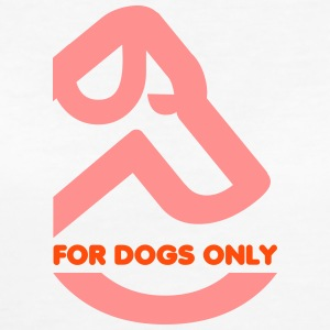 FOR DOGS ONLY - Frauen Bio-T-Shirt