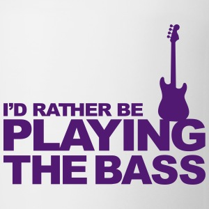 I'd Rather be playing the Bass Bouteilles et tasses - Tasse
