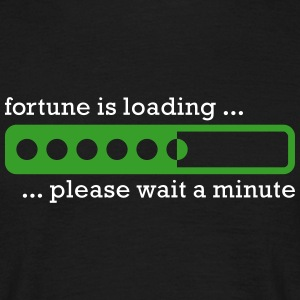 Fortune is loading - Männer T-Shirt
