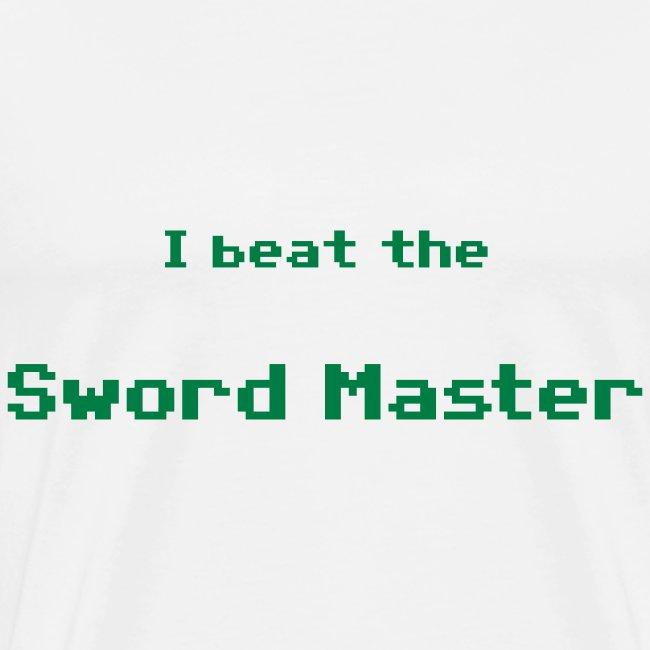 I beat the sword master