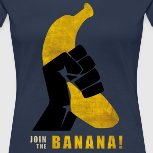 Join the Banana Tee shirts - T-shirt Premium Femme