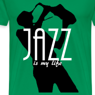 Motif ~ T shirt homme jazz is my life