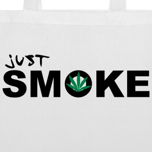 Just Smoke /  / Weed / Cannabis / Drogen 2c Bags & backpacks - Tote Bag
