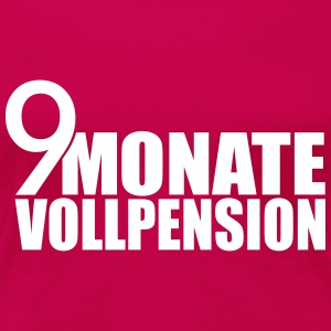 9 Monate Vollpension T-Shirts - Frauen Premium T-Shirt