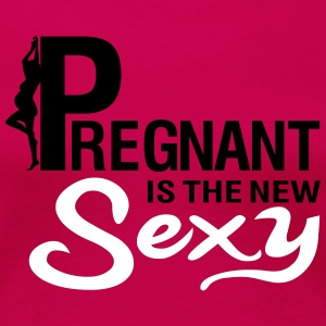 Pregnant is the new SEXY T-shirts - Dame premium T-shirt