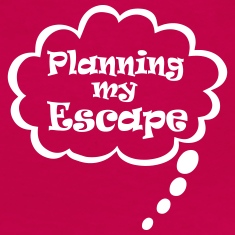 Planning my escape T-Shirts