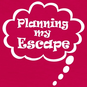Planning my escape T-shirts - Dame premium T-shirt