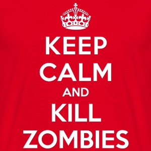 Keep calm and kill zombies - Männer T-Shirt
