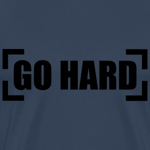 Go Hard T-Shirts - Men's Premium T-Shirt