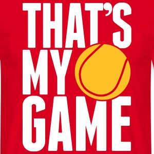 tennis - that's my game T-Shirts - Men's T-Shirt
