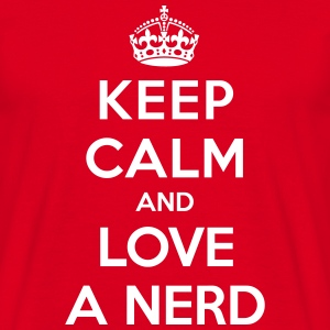 Keep calm and love a nerd - Mannen T-shirt