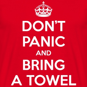 Don't panic and bring a towel (Keep Calm) - T-skjorte for menn