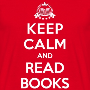 Keep calm and read books - Herre-T-shirt