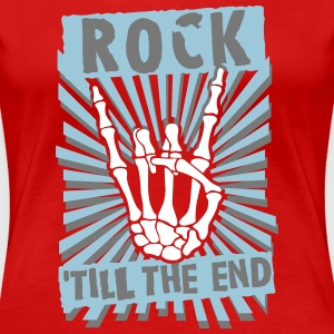 rock 'till the end T-Shirts - Frauen Premium T-Shirt