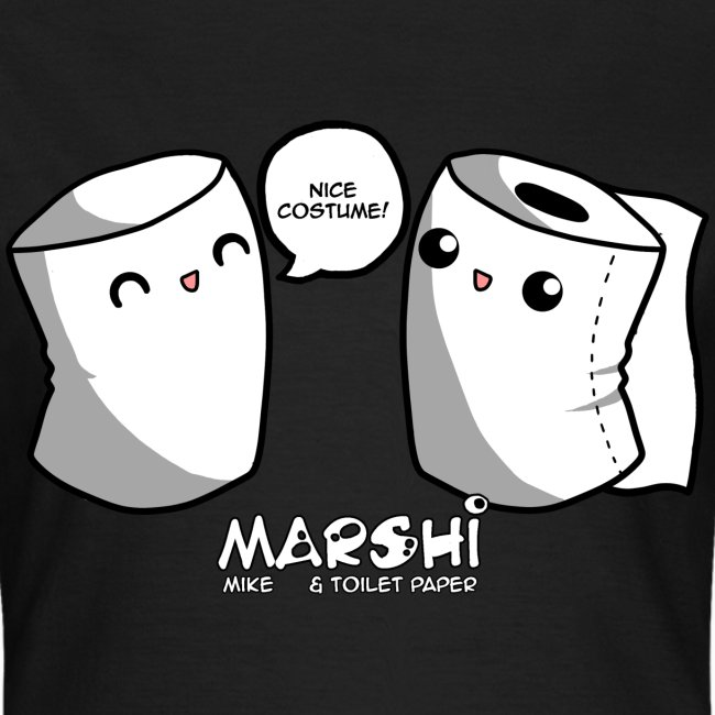 Marshi Mike & Toilet Paper by Chosen Vowels - T-Shirt GIRLS