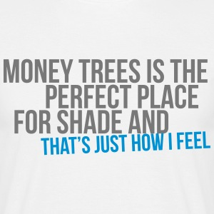 money trees is the perfect place for shade T-shirts - Mannen T-shirt
