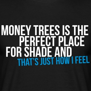 money trees is the perfect place for shade T-Shirts - Men's T-Shirt