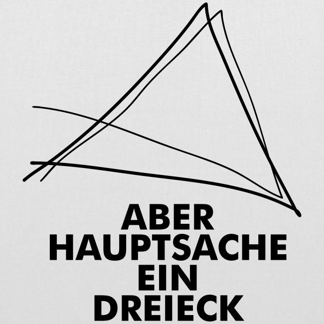 Aber Hauptsache ein Dreieck!