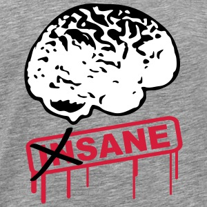 Not Insane Brain T-Shirts - Men's Premium T-Shirt