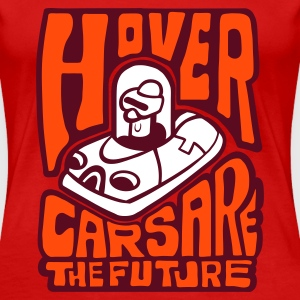 Red Hovercars Are The FUTURE! Women's Tees - Women's Premium T-Shirt