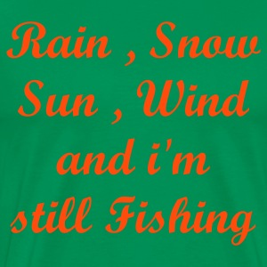 Bottlegreen All Weathers im Fishing Men's T-Shirts - Men's Premium T-Shirt