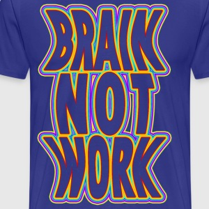 brain not work - Männer Premium T-Shirt
