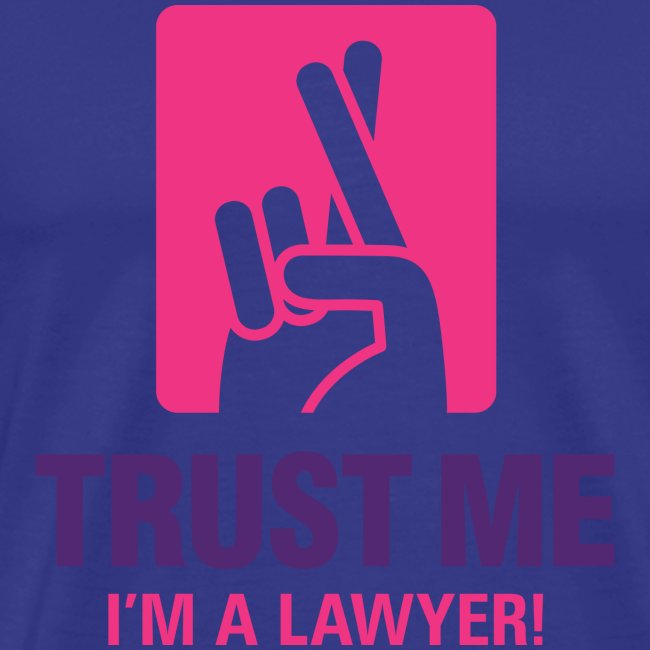 Trust Lawyer II T-Shirt