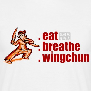 eat, breathe, wingchun T-Shirts - Männer T-Shirt