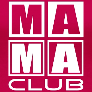MAMA CLUB Girlieshirt WP - Premium-T-shirt dam