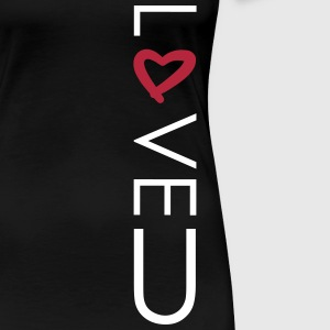 love heart u T-Shirts - Frauen Premium T-Shirt