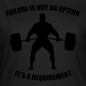 Failure Is Not An Option - Women's tee - Women's T-Shirt