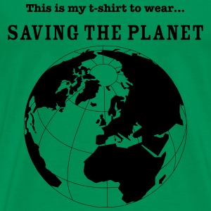 Saving The Planet T-Shirts - Men's Premium T-Shirt