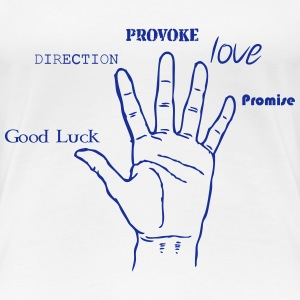 Hand, Luck, Way, Provoke, Love Tee shirts - T-shirt Premium Femme