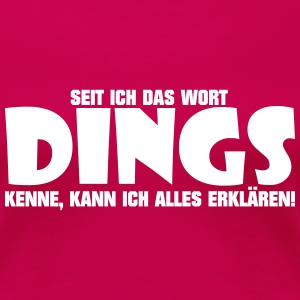 Dings T-Shirts - Frauen Premium T-Shirt