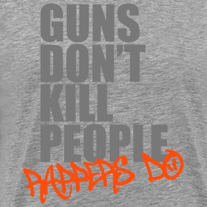 Guns don't kill people, rappers do T-shirts - Premium-T-shirt herr