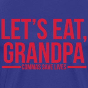 Let's eat, grandpa T-Shirts - Men's Premium T-Shirt