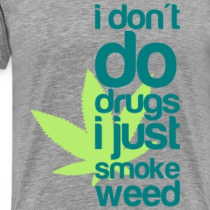 i do weed T-shirts - Mannen Premium T-shirt