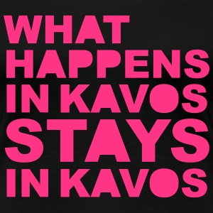 What Happens In Kavos Tee shirts - T-shirt Premium Femme