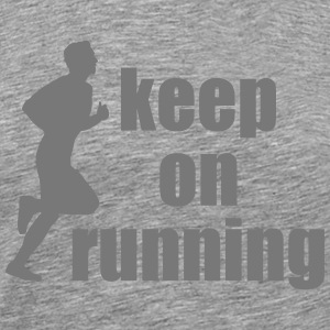 keep on running T-Shirts - Men's Premium T-Shirt