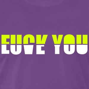 fuck you love you Tee shirts - T-shirt Premium Homme