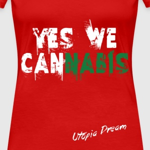 yes we cannabis (w).png Tee shirts - T-shirt Premium Femme