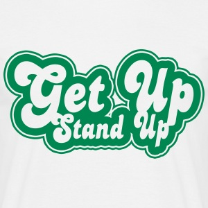 get up stand up T-Shirts - Men's T-Shirt