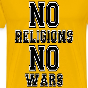 no religions no wars Tee shirts - T-shirt Premium Homme