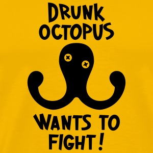 Drunk Octopus Wants To Fight T-Shirts - Männer Premium T-Shirt