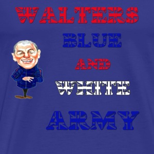 Walters blue and white army - Men's Premium T-Shirt