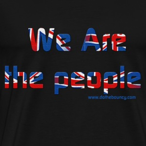 we are the people t shirt - Men's Premium T-Shirt