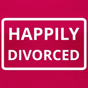 happily divorced - Frauen Premium T-Shirt