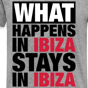 What Happens in Ibiza Stays in ibiza T-Shirts - Männer Premium T-Shirt